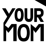 Your Mom's Agency